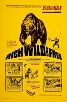 High, Wild and Free movie poster (1968) picture MOV_cab4188b