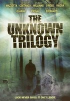 The Unknown Trilogy movie poster (2008) picture MOV_caead44f