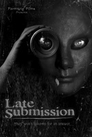 Late Submission movie poster (2013) picture MOV_cb824096
