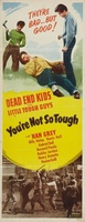 You're Not So Tough movie poster (1940) picture MOV_cbf31fc1