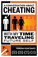 A Conversation About Cheating with My Time Travelling Future Self movie poster (2012) picture MOV_cc1c28c8