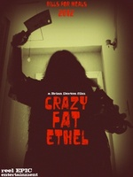 Crazy Fat Ethel movie poster (2013) picture MOV_cc563463