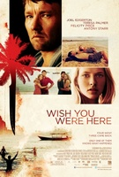 Wish You Were Here movie poster (2012) picture MOV_cce257ee