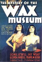 Mystery of the Wax Museum movie poster (1933) picture MOV_cd72f602