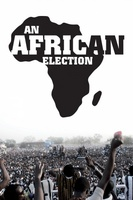An African Election movie poster (2011) picture MOV_ce0d3c14