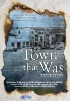 The Town That Was movie poster (2007) picture MOV_ce0e739a