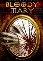 Bloody Mary movie poster (2006) picture MOV_ce1da750