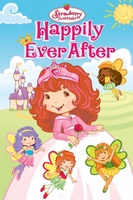 Strawberry Shortcake: Happily Ever After movie poster (2009) picture MOV_cec3d7a7