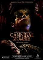 Cannibal Zombie movie poster (2013) picture MOV_cf4b1cb6