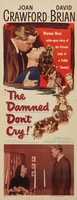 The Damned Don't Cry movie poster (1950) picture MOV_cfb9ffe7