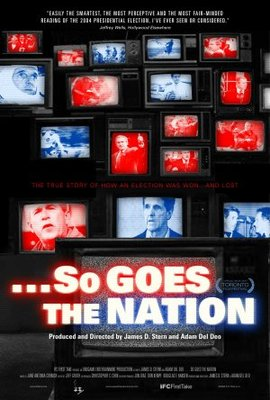 ...So Goes the Nation movie poster (2006) poster MOV_d0a04b7b