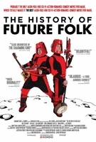 The History of Future Folk movie poster (2012) picture MOV_d0a0d69b