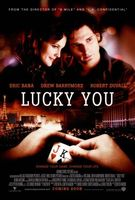 Lucky You movie poster (2007) picture MOV_d0ac9b89