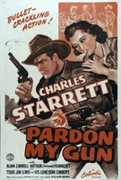 Pardon My Gun movie poster (1942) picture MOV_d0b616e4