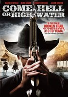Come Hell or Highwater movie poster (2008) picture MOV_d0ba3786
