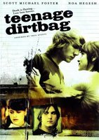 Teenage Dirtbag movie poster (2007) picture MOV_d0ca17b0
