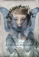 A Dream of Flying movie poster (2013) picture MOV_d143ac48