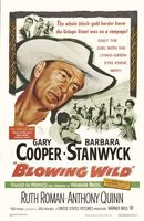Blowing Wild movie poster (1953) picture MOV_d16a0297