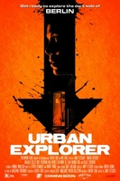 Urban Explorer movie poster (2011) picture MOV_d1e97c64