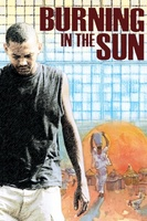 Burning in the Sun movie poster (2010) picture MOV_d1f83777