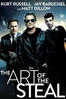 The Art of the Steal movie poster (2013) picture MOV_d20f9870
