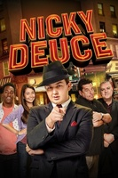 Nicky Deuce movie poster (2013) picture MOV_d2411ece