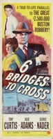 Six Bridges to Cross movie poster (1955) picture MOV_d2b274a4