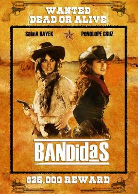 Bandidas movie poster (2005) poster MOV_d2cb1a1b