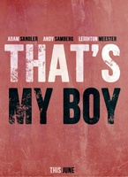 That's My Boy movie poster (2012) picture MOV_d302182b