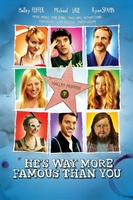 He's Way More Famous Than You movie poster (2012) picture MOV_d34560bf