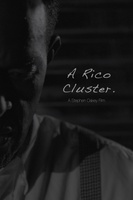 A Rico Cluster movie poster (2012) picture MOV_d37ebf01