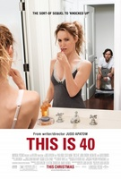 This Is 40 movie poster (2012) picture MOV_d3a9bd16