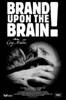 Brand Upon the Brain! movie poster (2006) picture MOV_d3bf16dd
