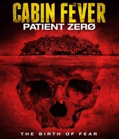 Cabin Fever: Patient Zero movie poster (2013) picture MOV_d3ca3988