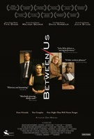 Between Us movie poster (2012) picture MOV_d3d8945e
