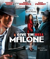 Give 'em Hell, Malone movie poster (2009) picture MOV_d3e5e2ac