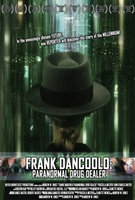Frank DanCoolo: Paranormal Drug Dealer movie poster (2010) picture MOV_d3f71bfd