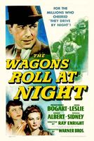 The Wagons Roll at Night movie poster (1941) picture MOV_d4176264