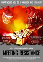 Meeting Resistance movie poster (2007) picture MOV_d42b1c5a