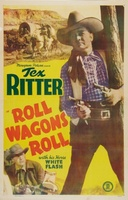 Roll Wagons Roll movie poster (1940) picture MOV_d47bd420
