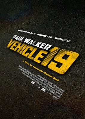 Vehicle 19 movie poster (2012) poster MOV_d48471d8