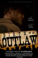 Birth of an Outlaw movie poster (2012) picture MOV_d48d8565