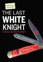 The Last White Knight movie poster (2012) picture MOV_d4a6b508