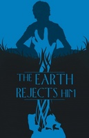 The Earth Rejects Him movie poster (2011) picture MOV_d4d66e75