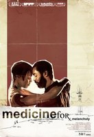 Medicine for Melancholy movie poster (2008) picture MOV_d528b4b9