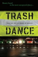 Trash Dance movie poster (2012) picture MOV_d55128d4