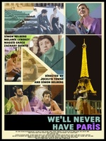 We'll Never Have Paris movie poster (2014) picture MOV_d573b024