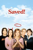 Saved! movie poster (2004) picture MOV_d62cddbd