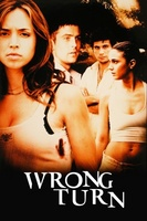 Wrong Turn movie poster (2003) picture MOV_d6518d54