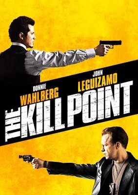 The Kill Point movie poster (2007) poster MOV_d696a32d